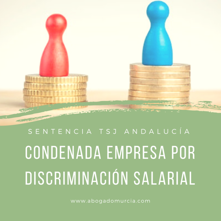 Discriminación salarial. Abogados Laboral Murcia.