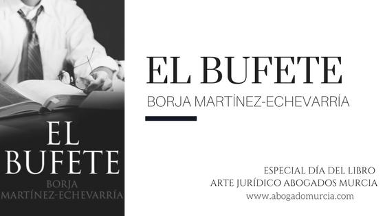 EL BUFETE. Literatura y derecho. Abogados Murcia.