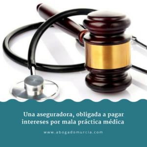 Indemnización, intereses y negligencia médica. Abogado seguros.