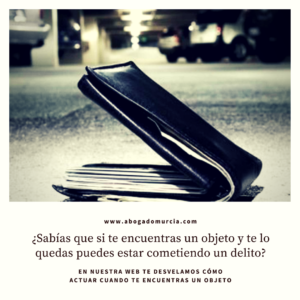 Qué hacer con los objetos perdidos. Arte Jurídico Abogado Murcia.