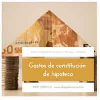 gastos constitucion hipoteca