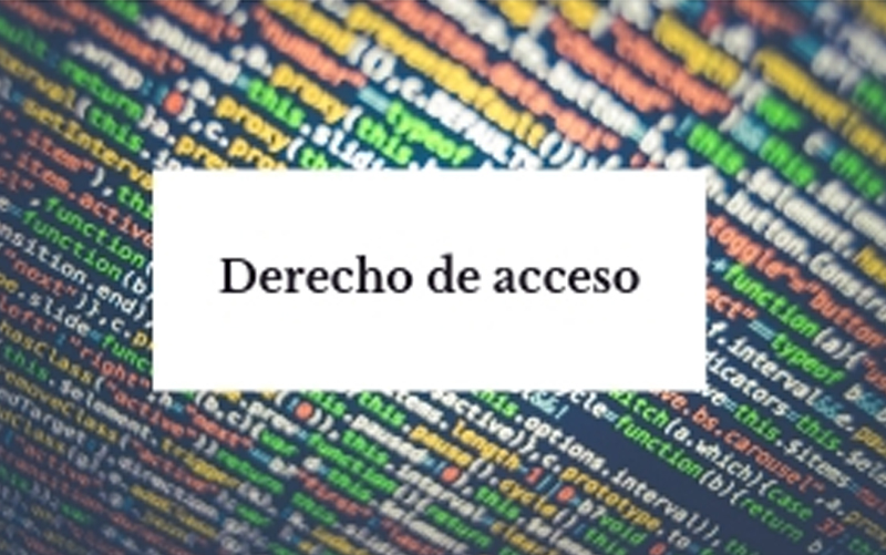 Derecho de acceso. Protección de Datos