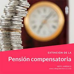Pensión compensatoria. Extinción..