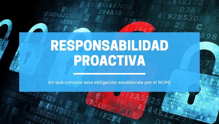 Responsabilidad proactiva en Protección de Datos