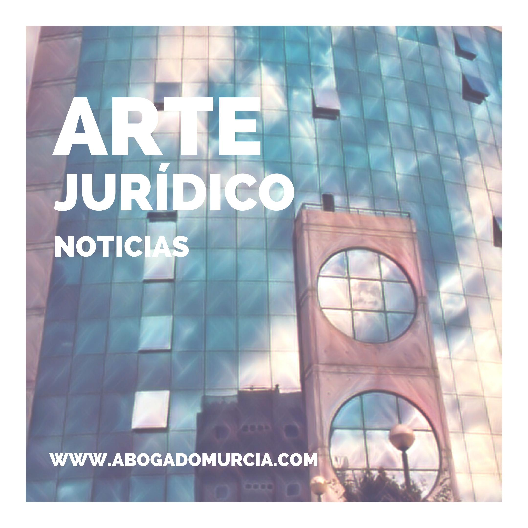 ARTE JURÍDICO. NOTICIAS JURÍDICAS.